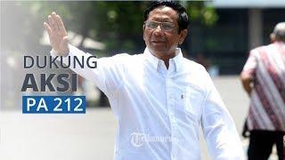 Mahfud MD Dukung Demo 212 Soal Korupsi: Bagus, Biar Ada Tekanan Publik