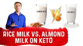 Rice Milk Vs. Almond Milk On Keto