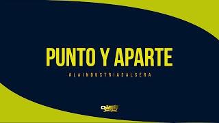 Chiquito Team Band - Punto y Aparte [AUDIO OFICIAL]