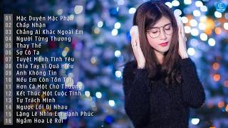 Nhạc Trẻ Hay Nhất Tháng 12 2018 - 30 Bài Hát Nhạc Trẻ Buồn Gây Nghiện | Nhạc Trẻ Tâm Trạng 2019