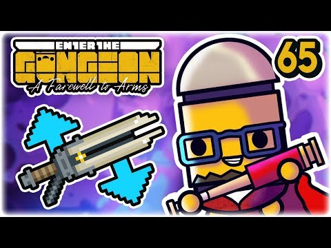 Buster Blade Synergy | Part 65| Let's Play: Enter the Gungeon: Farewell to Arms | PC HD