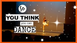 SO YOU THINK YOU CAN DANCE!