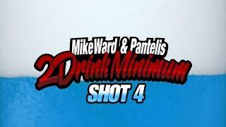 2 Drink Minimum - Shot 4