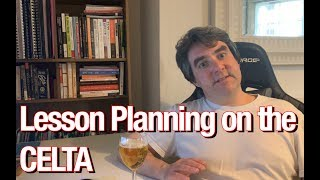Lesson Planning On The CELTA