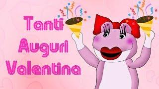 Tanti Auguri Valentina
