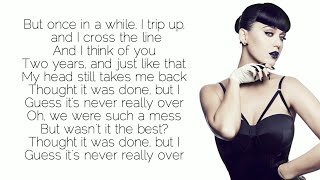 Katy Perry - Never Really Over (Lyrics/Lyric)