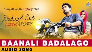 Simpallaag Ond Love Story  Baanali Badalago  Audio Song  Rakshith Shetty Shwetha Srivatsav