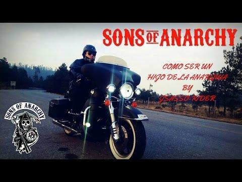 COMO SER UN HIJO DE LA ANARQUIA/TUTORIAL/SONS OF ANARCHY