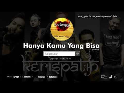 Kerispatih - Hanya Kamu Yang Bisa (Official Audio Video)