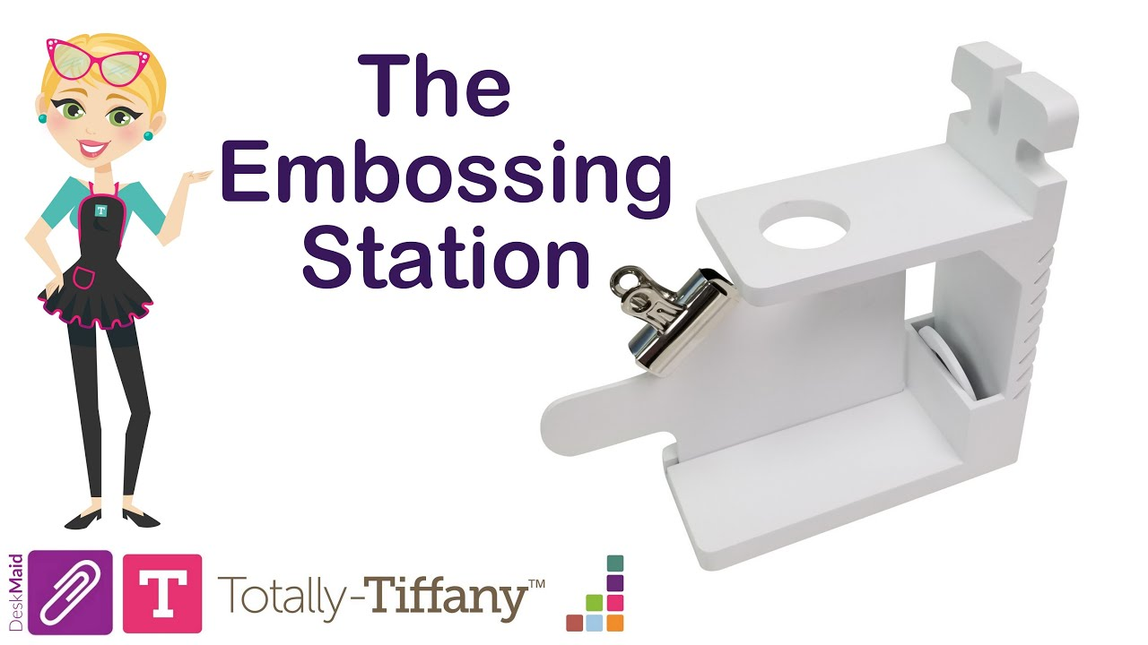 Totally-Tiffany Embossing Station -asema