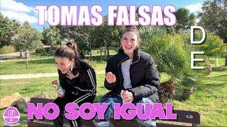 TOMAS FALSAS DE NO SOY IGUAL 😂 Y CONOZCO A ANA GUERRA /LA DIVERSION DE MARTINA
