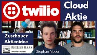Cloud Aktie für Kundenkommunikation:  Twilio Aktie: Vorstellung von Stephan Moser