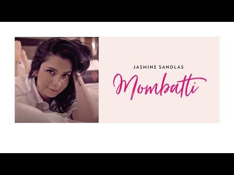 Mombatti  Jasmine Sandlas