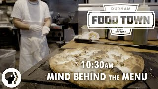 10:30 a.m. | Mind Behind the Menu | Food Town | PBS Food