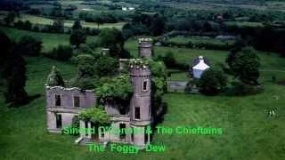 Sinead O'Connor & The Chieftains~~ ♫ The Foggy Drew ♫