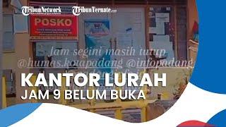 Viral Video Kantor Kelurahan Jam 9 Pagi Belum Buka, Sekretaris Lurah: Tidak Benar Kami Belum Buka