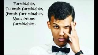 Stromae   Formidable (lyrics)