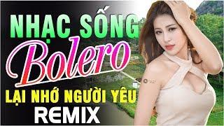 nhac-song-remix-2019-moi-det-lk-nhac-song-thon-que-bolero-remix-nhac-song-ha-tay-hay-nhat-2019