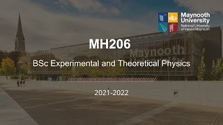 MH206 – BSc Experimental and Theoretical Physics