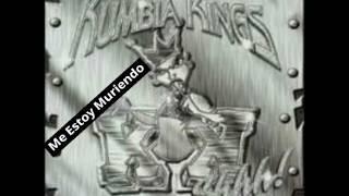 Kumbia Kings - Me Estoy Muriendo