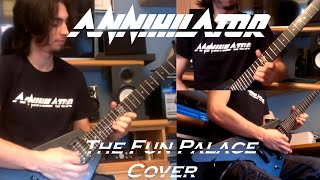 Annihilator ~ The Fun Palace ~ Guitar Cover