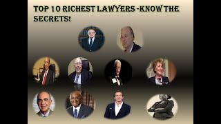Top 10 Richest Lawyers In The World 2020 -Know the Secret!