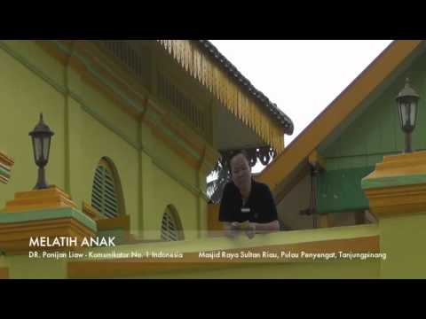 Video MELATIH ANAK oleh DR. Ponijan Liaw - Komunikator No. 1 Indonesia
