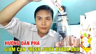 Hướng dẫn pha Giảm cân Fresh Juice Detox Đào Havyco