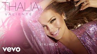 Thalía - Vikingo (Audio)