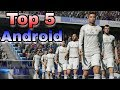 Top 5 football games for android Best football games for android Soccer games for android