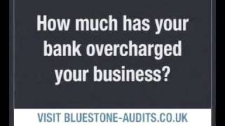 BlueStone Bank Audits - Recovering Commercial Bank Interest Charges & Overdraft Charges