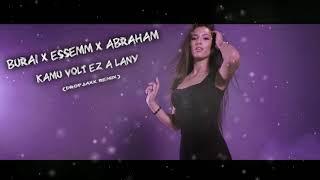 BURAI X ESSEMM X ÁBRAHÁM   KAMU VOLT EZ A LÁNY (DropJaxx Remix)