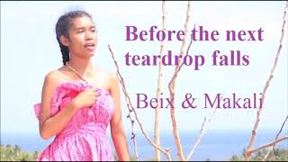 Before The Next Teardrop Falls   Beix & Makali Remastered Ultimate Selector