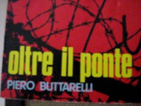 Significato della canzone Oltre il ponte di Italo Calvino e Sergio Liberovici