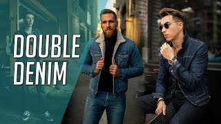 How To Wear Denim On Denim CORRECTLY || Stylin The Canadian Tuxedo || Gents Lounge 2019