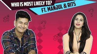 Who Is Most Likely To? Ft. Manjul Khattar And Ritika Aka Rits  Badiani | Awaara Shaam Hai