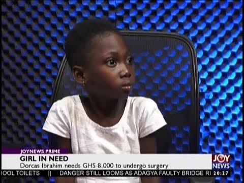 Girl in Need - Joy News Prime (27-9-18)