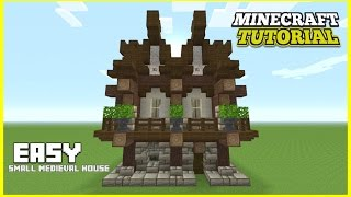 Minecraft How To Build A Small Medieval House Tutorial Easy Survival Minecraft House 2016 Minecraftvideos Tv