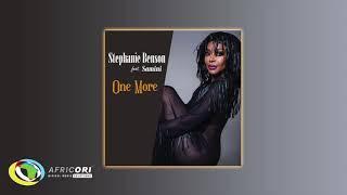 Stephanie Benson & Samini    One More (Official Audio)