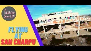 ► San Charpu ◄ FPV // Freestyle ► Team Quad FPV ◄
