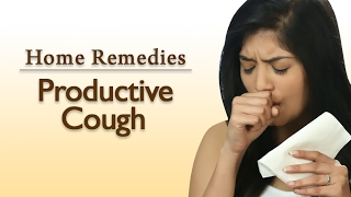 How To Get Rid Of Productive Cough – 2 Ways | Home Remedies With Upasana | Mind Body Soul
