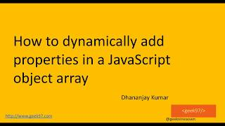 How to dynamically add properties in a JavaScript object array