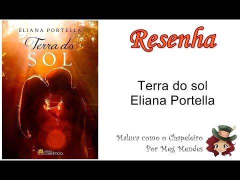 RESENHA | Terra do sol - Eliana Portella