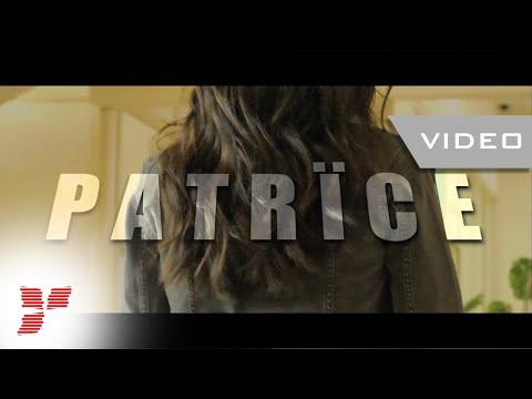 Patrice – K lumea Video