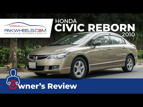Honda Civic Reborn 2010 | Owner's Review | PakWheels