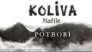 Koliva - Potbori [ Nafile © 2017 Kalan Müzik ]