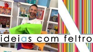 IDEIAS RÁPIDAS E FÁCEIS COM FELTRO