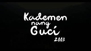 Blue-D 2003 : Kademen Nang Guci