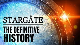 Stargate: The Definitive History  of the Franchise