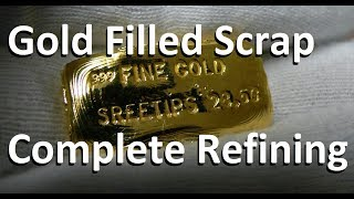 Gold Refining 740 Grams of Gold Filled Scrap
